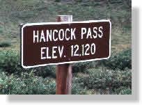 Hancock Pass - alt. 12,120 Ft.